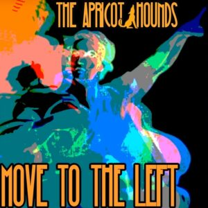 Apricot Hounds - Move To The Left cover
