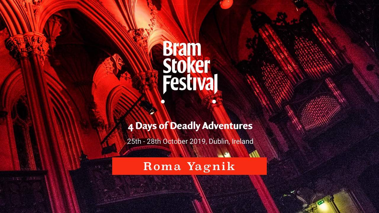Roma Yagnik's Night Watch for Bram Stoker Festival