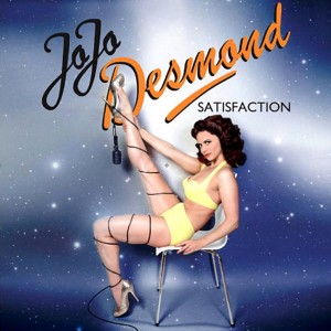 JoJo Desmond - Satisfaction