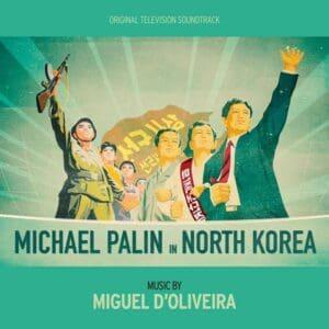 Miguel d'Olivera - Michael Palin in North Korea