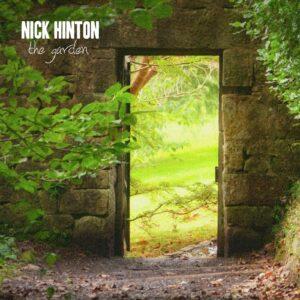The Garden - Nick Hinton