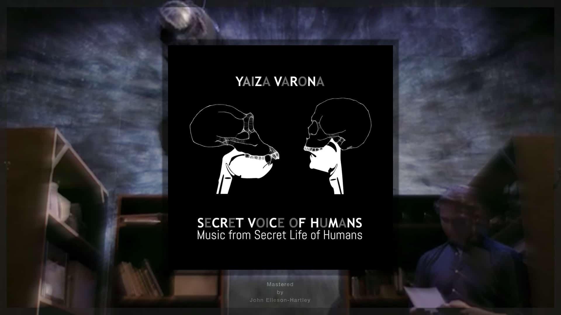 Yaiza Varona's Secret Voice Of Humans