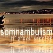 Hilgrove Kenrick Somnambulism