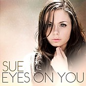Sue Rose - Eye On You